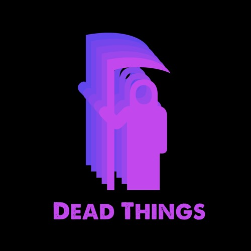 Dead Things Podcast's avatar