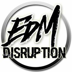 EDM|DISRUPTION RECORDS