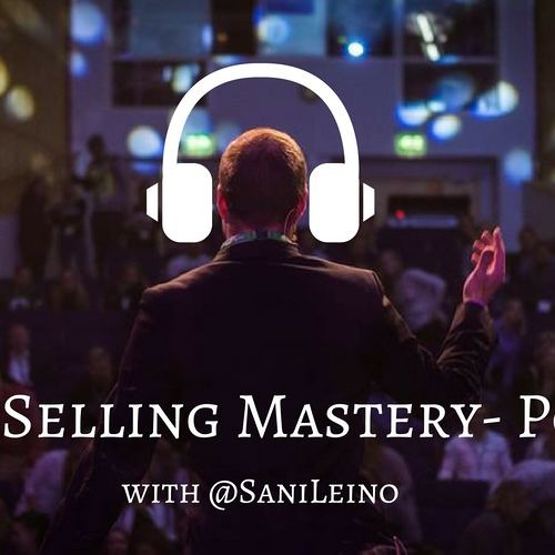 Social Selling Mastery Podcast by @SaniLeino's avatar