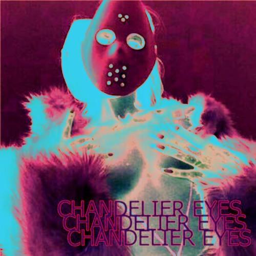 CHANDELIER EYES's avatar
