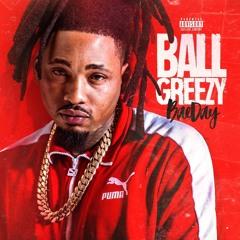 RealBallGreezy