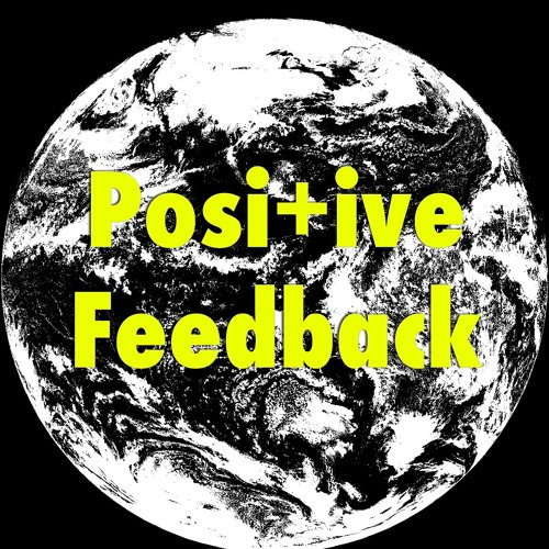 Positive Feedback Podcast's avatar