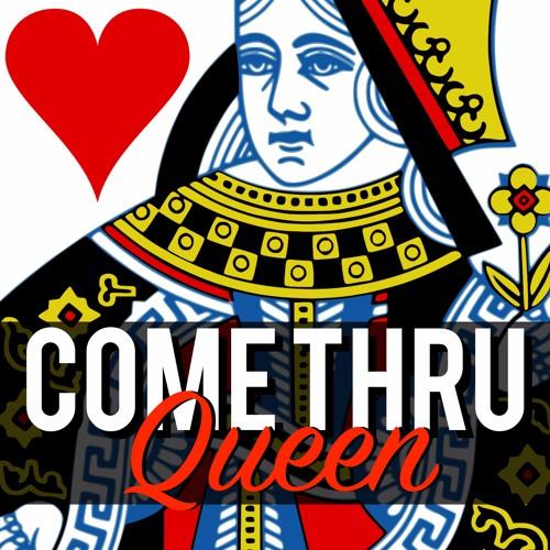 Come Thru Queen's avatar