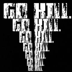 GO KILL