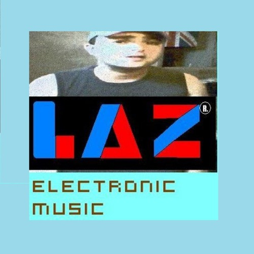 Laz Electronic Music (OFFICIAL)'s avatar