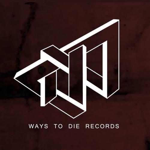 Ways to Die Records's avatar