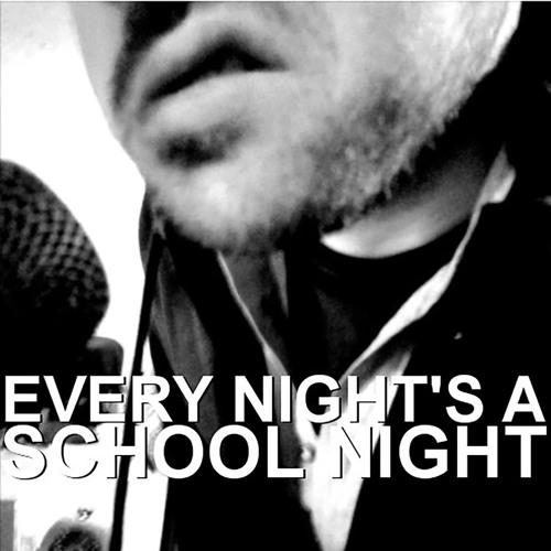 Every Night's A School Night's avatar