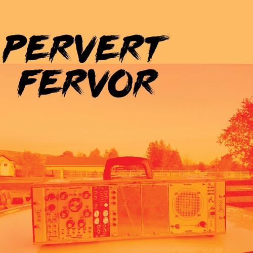 Pervert Fervor's avatar
