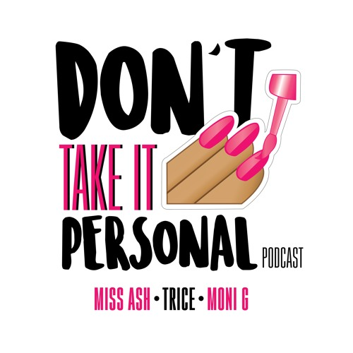 Don't Take it Personal Podcast's avatar