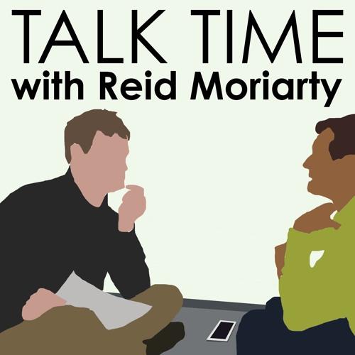 Talk Time w/Reid Moriarty's avatar