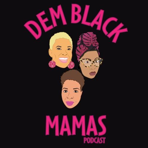 Dem Black Mamas's avatar