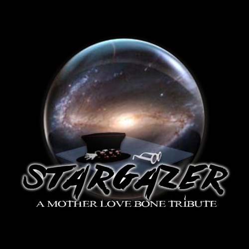 Stargazer - A Mother Love Bone Tribute's avatar
