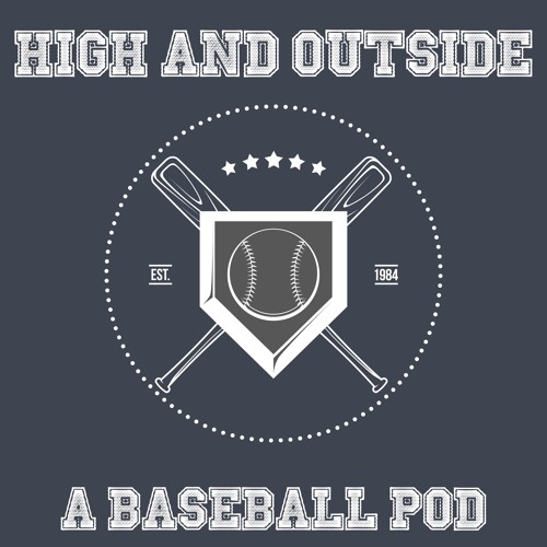 High and Outside: A Baseball Pod's avatar