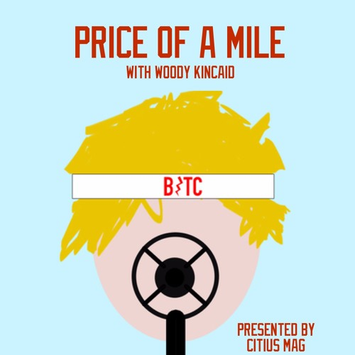 The Price of a Mile with Woody Kincaid's avatar