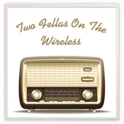 Two Fellas On the Wireless's avatar
