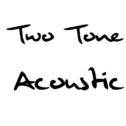 Two Tone Acoustic's avatar