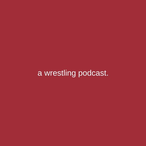 a wrestling podcast.'s avatar