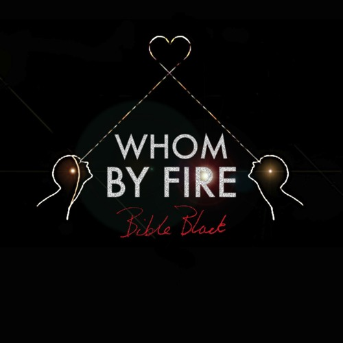 WHOM BY FIRE's avatar