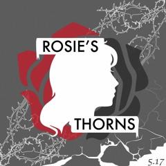 Rosie's Thorns