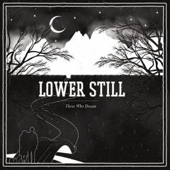 Lower Still