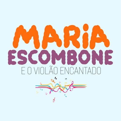 Maria, Escombone e o Violão Encantado's avatar