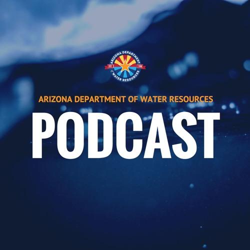 Statewide AMA Director Einav Henenson (ADWR) - ADWR Podcast Ep. 24