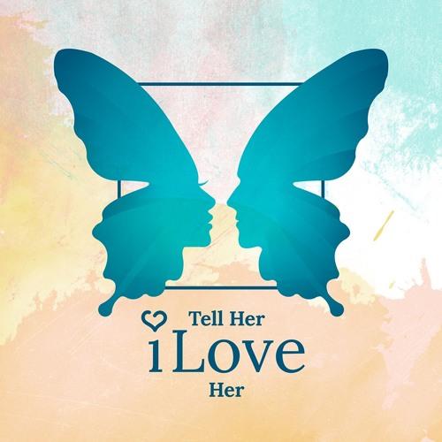 Tell Her I Love Her's avatar