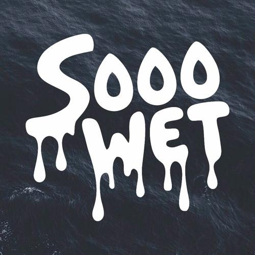 Sooo WET's avatar