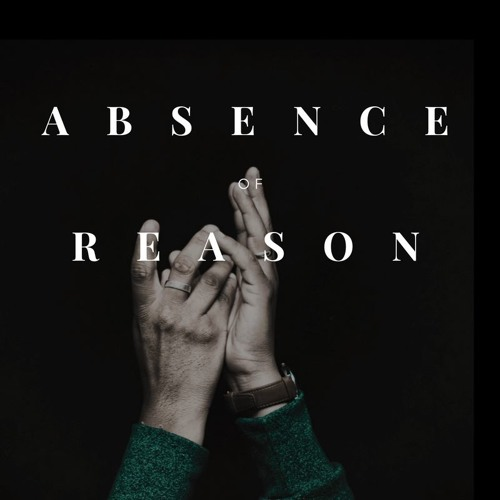 Absence Of Reason's avatar