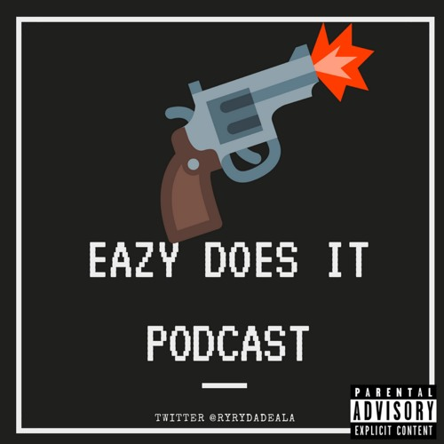 """""""Eazy Does It"""" Podcast's avatar"""