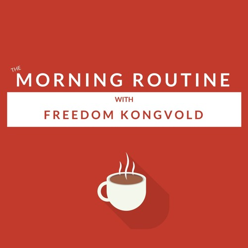 The Morning Routine with Freedom's avatar