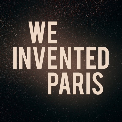 We Invented Paris's avatar