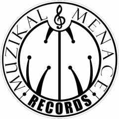 Muzikal Menace Records
