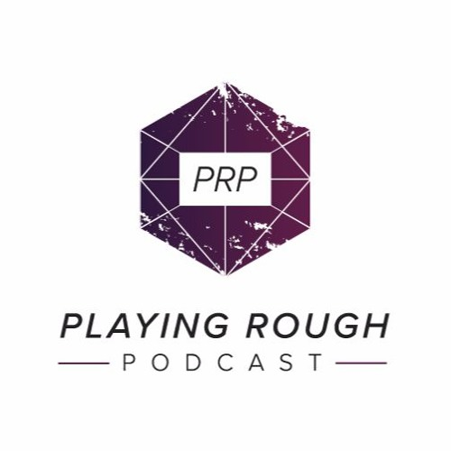 PlayingRoughPodcast's avatar