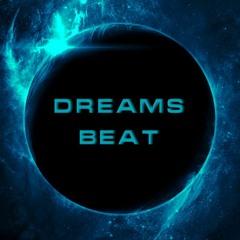 Dreams Beat