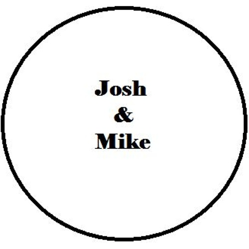 The Josh And Mike Show's avatar