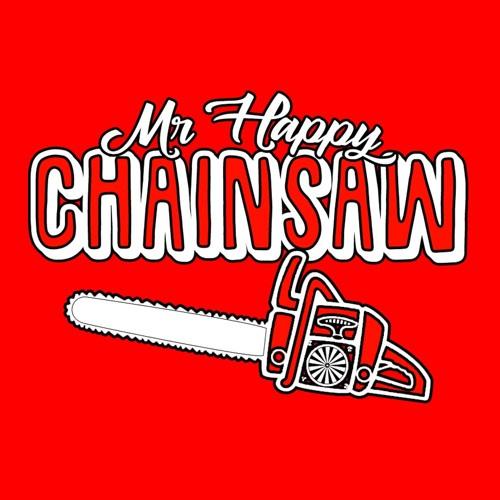 Mr Happy Chainsaw's avatar