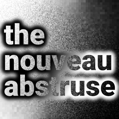 The Nouveau Abstruse's avatar