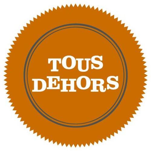 Tous Dehors's avatar