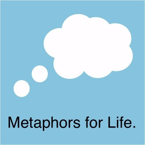 Metaphors for Life's avatar