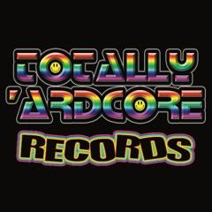Totally 'Ardcore