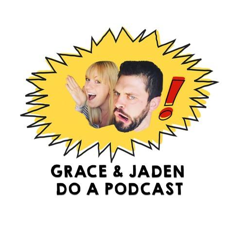 Grace & Jaden Do a Podcast's avatar