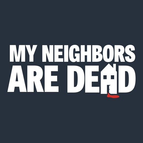 My Neighbors Are Dead's avatar
