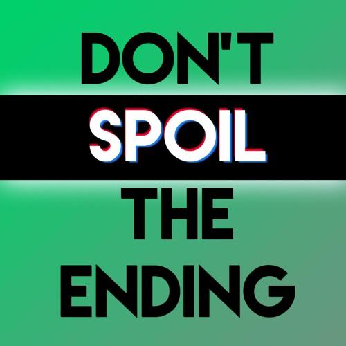 Don't Spoil The Ending's avatar