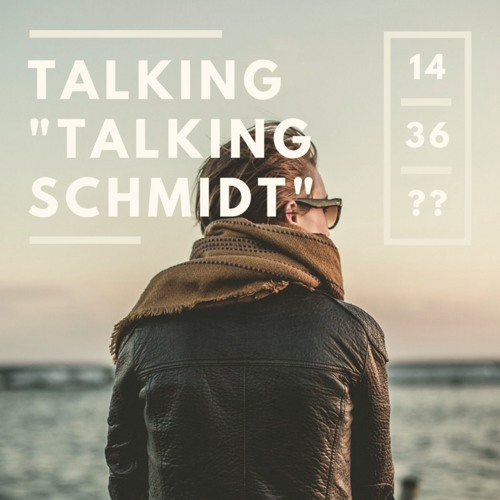 "Talking ""Talking Schmidt""'s avatar"