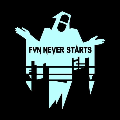 Fun Never Starts's avatar