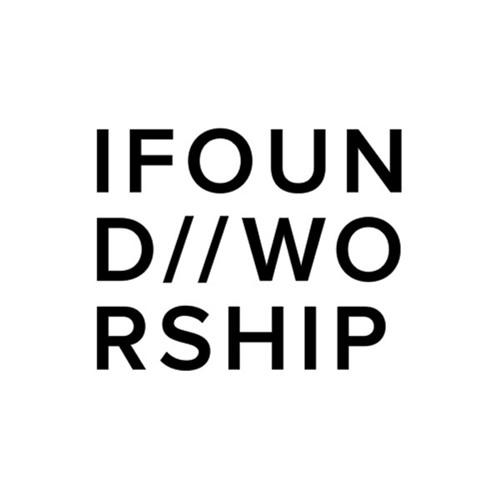IFOUND//WORSHIP's avatar