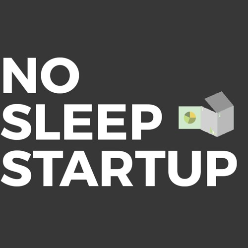 The No Sleep Startup Podcast's avatar