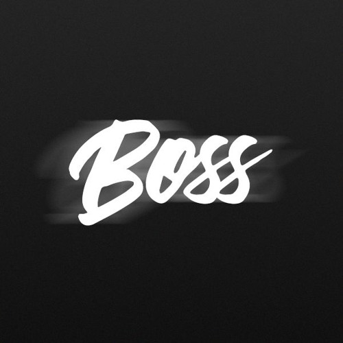 Boss Music | Free Listening on SoundCloud