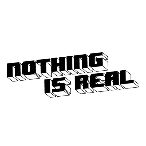 Nothing Is Real's avatar
